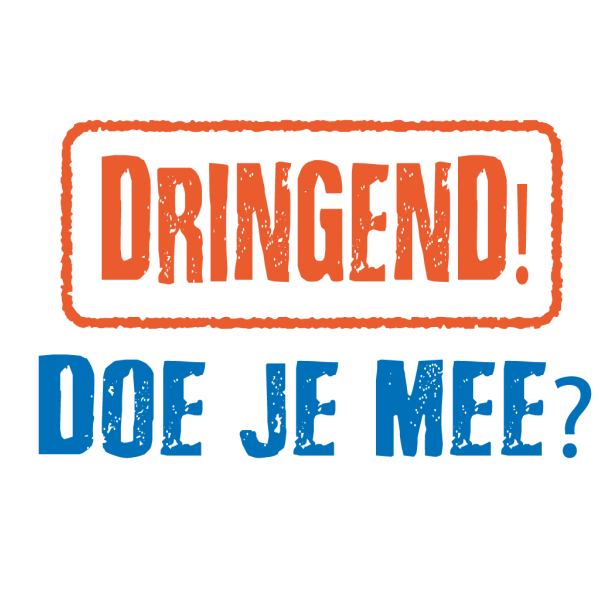 Dringend! Doe je mee?